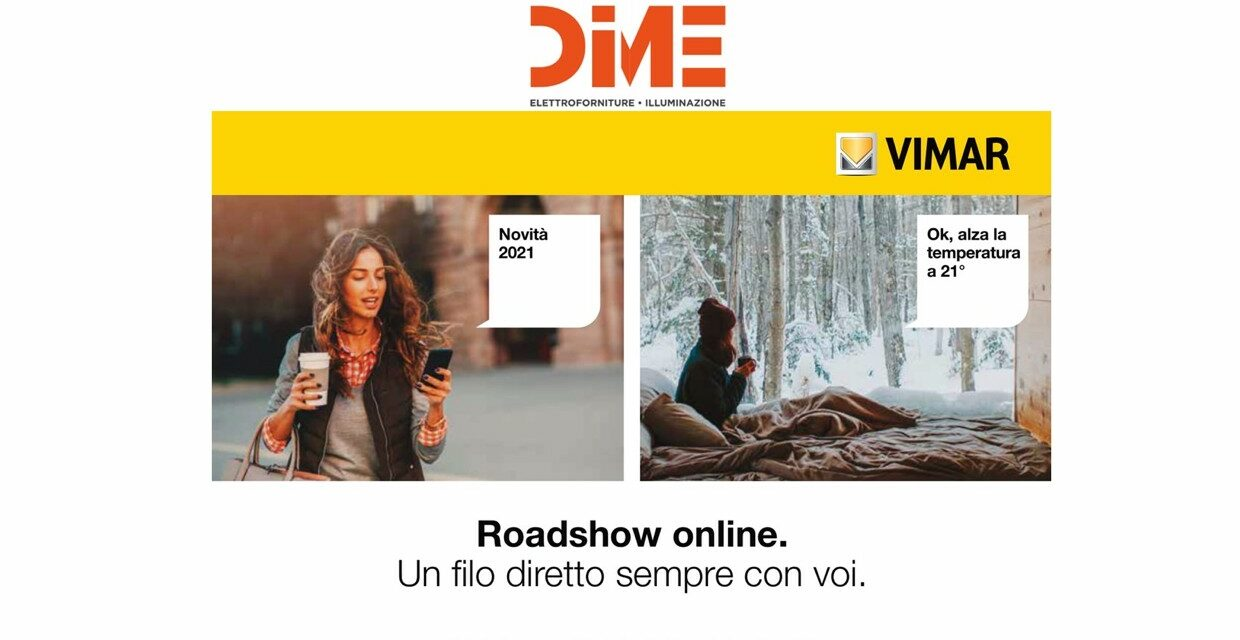 https://www.dimesrl.it/wp-content/uploads/2021/03/vimar-roadshow-2-1240x640.jpg